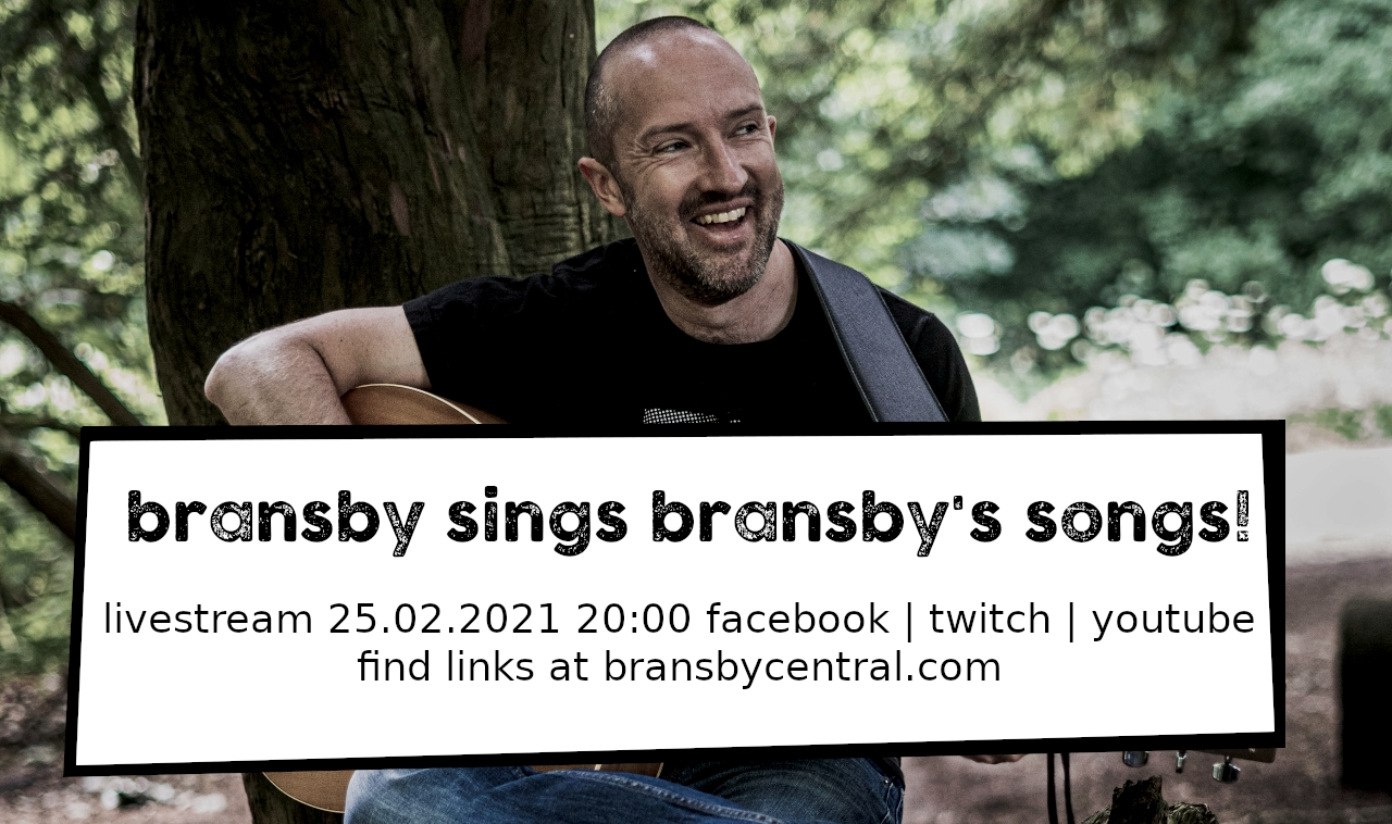 Bransby livestream 25.02.2021 20:00 facebook youtube twitch